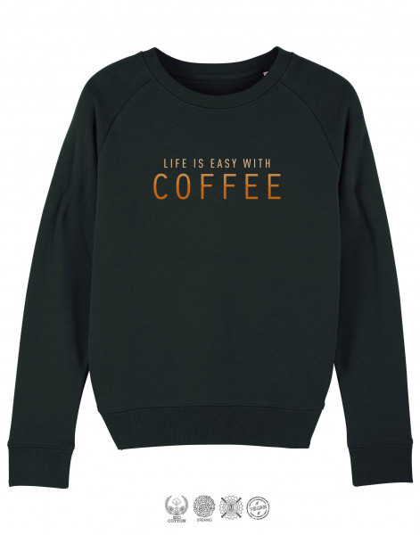 Women Sweater Life is easy with coffee