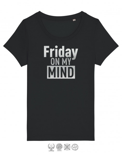 Women T-Shirt Friday on my Mind