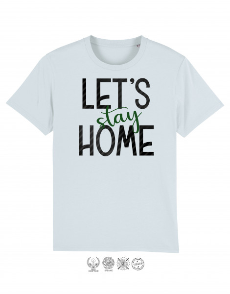 Men T-Shirt Lets stay Home