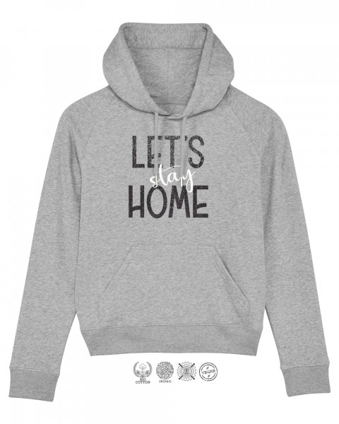 Women Hoodie Lets stay Home