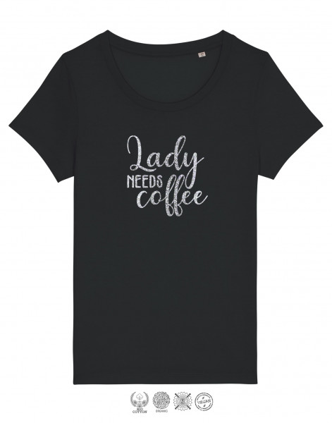 Women T-Shirt Lady needs some Coffee